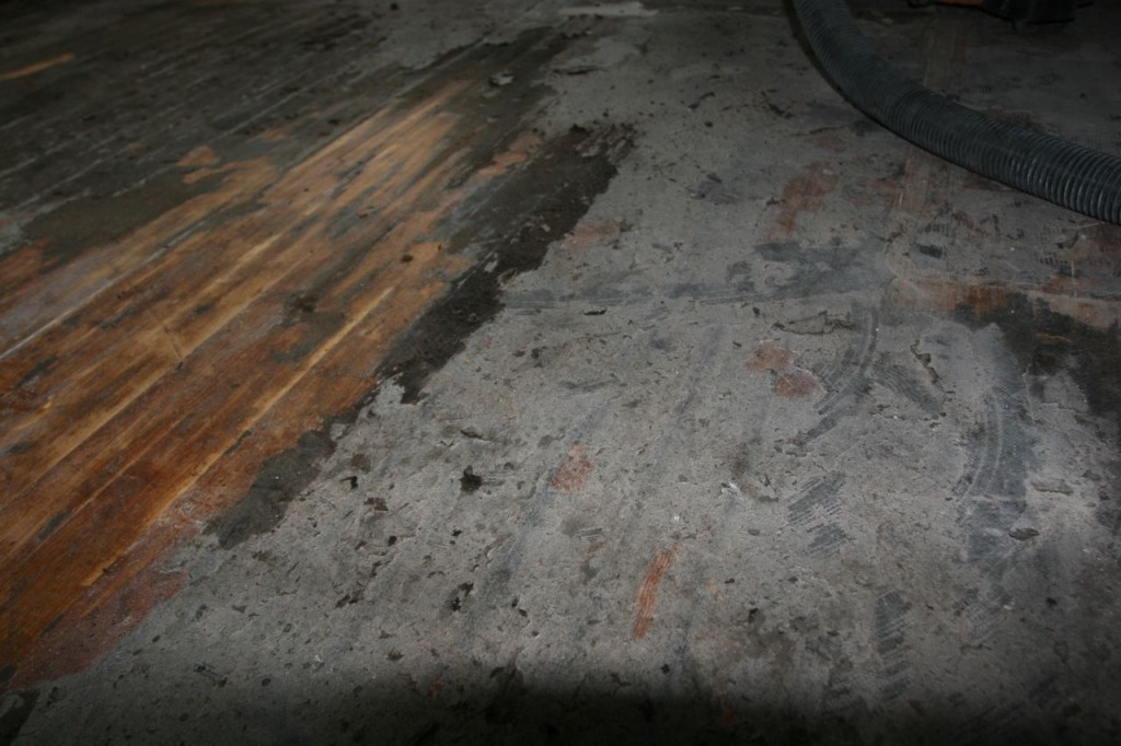 The floors: half scraped, half muck.